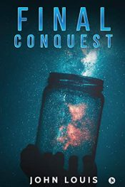 bargain ebooks Final Conquest SciFi Adventure by John Louis