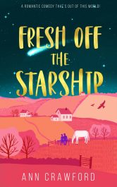 bargain ebooks Fresh off the Starship Romantic Comedy by Ann Crawford
