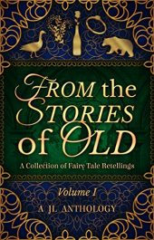amazon bargain ebooks From the Stories of Old: A Collection of Fairy Tale Retellings Young Adult/Teen by Multiple Authors