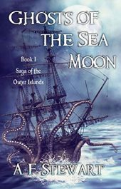 bargain ebooks Ghosts of the Sea Moon (Saga of the Outer Islands Book 1) Epic Fantasy Adventure by A. F. Stewart