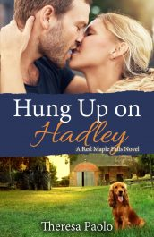 bargain ebooks Hung Up on Hadley Small Town Romance by Theresa Paolo