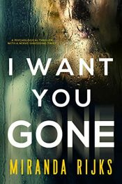 bargain ebooks I Want You Gone Psychological Thriller by Miranda Rijks