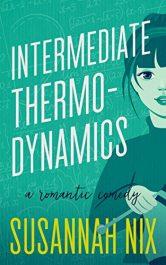 bargain ebooks Intermediate Thermodynamics: A Romantic Comedy Romantic Comedy by Susannah Nix
