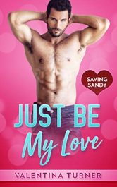 bargain ebooks Just Be My Love Romance by Valentina Turner
