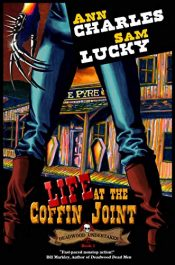amazon bargain ebooks Life at the Coffin Joint Horror by Ann Charles & Sam Lucky