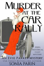 bargain ebooks Murder at the Car Rally: 1920s Historical Cozy Mystery (An Evie Parker Mystery Book 3) Historical Cozy Mystery by Sonia Parin