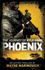 bargain ebooks Phoenix Dystopian Action Thriller by Wayne Marinovich