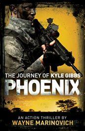 bargain ebooks Phoenix Dystopian Action Thriller by Wayne Marinovich