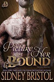 bargain ebooks Picture Her Bound Erotic Romance by Sidney Bristol