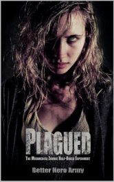 bargain ebooks Plagued Post-Apocalyptic SciFi Horror by Better Hero Amy
