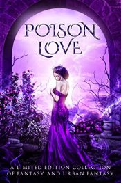 bargain ebooks Poison Love Fantasy Anthology by Multiple Authors