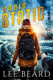 bargain ebooks Radio Static Young Adult/Teen Post-Apocalyptic SciFi by Lee Beard
