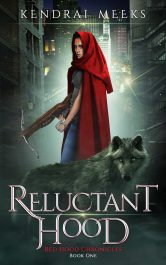 amazon bargain ebooks Reluctant Hood Urban Fantasy by Kendra Meeks