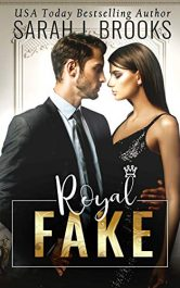 bargain ebooks Royal Fake Contemporary Romance by Sarah J. Brooks