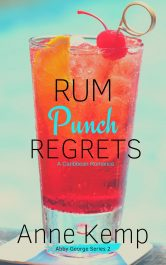 amazon bargain ebooks Rum Punch Regrets Comedy Romance by Anne Kemp
