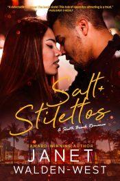 bargain ebooks Salt + Stilettos Contemporary Romance by Janet Walden-West