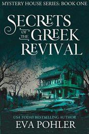 bargain ebooks Secrets of the Greek Revival Horror by Eva Pohler