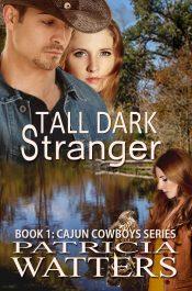 bargain ebooks Tall Dark Stranger Contemporary Western Romance by Patricia Watters