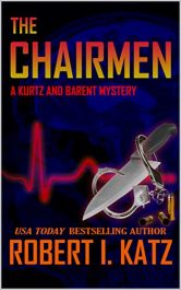 bargain ebooks The Chairmen: A Kurtz and Barent Mystery Mystery by Robert I. Katz