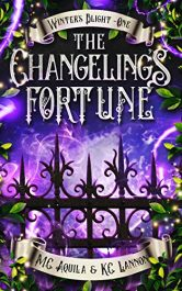 bargain ebooks The Changeling's Fortune Young Adult/Teen Fantasy by K.C. Lannon & M.C. Aquila