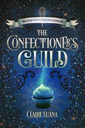 amazon bargain ebooks The Confectioner's Guild Young Adult/Teen Mystery by Claire Luana