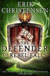amazon bargain ebooks The Defender of Rebel Falls SciFi Adventure by Erik Christensen