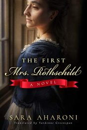 bargain ebooks The First Mrs. Rothschild: A Novel Historical Fiction by Sara Aharoni