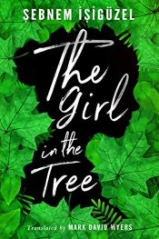 bargain ebooks The Girl in the Tree Young Adult/Teen by Şebnem İşigüzel