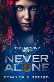 bargain ebooks The Harmony Divide: Never Alone Science Fiction by Dominick Gerard