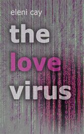 bargain ebooks The Love Virus Young Adult Romance by Eleni Cay