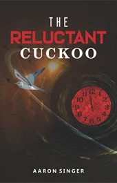 bargain ebooks The Reluctant Cuckoo Science Fiction Adventure by Aaron Singer