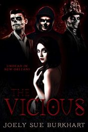 bargain ebooks The Vicious: Undead in New Orleans Horror by Joely Sue Burkhart