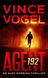 bargain ebooks AGENT 192 Action Thriller by Vince Vogel