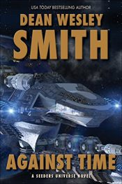 bargain ebooks Against Time Science Fiction by Dean Wesley Smith