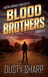 amazon bargain ebooks Blood Brothers Action Adventure by Dusty Sharp