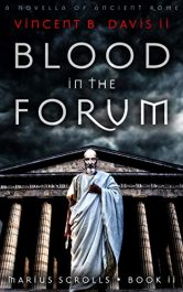 bargain ebooks Blood in the Forum Historical Fiction by Vincent B. Davis II