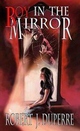 bargain ebooks Boy in the Mirror Horror by Robert J. Duperre