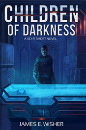 amazon bargain ebooks Children of Darkness Science Fiction Adventure by James E. Wisher
