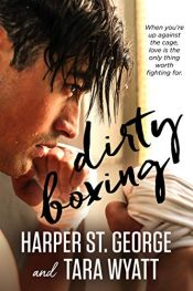 amazon bargain ebooks Dirty Boxing Sports Romance by Harper St. George & Tara Wyatt