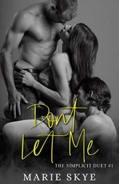 amazon bargain ebooks Don't Let Me Erotic Romance by Marie Skye