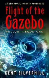 bargain ebooks Flight of the Gazebo Epic Magic Fantasy Adventure by Kent Silverhill