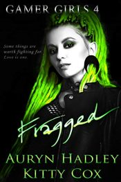 bargain ebooks Fragged New Adult Romance by Auryn Hadley & Kitty Cox