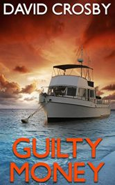 bargain ebooks Guilty Money: A Florida Thriller (Will Harper Mystery Series Book 2) Mystery Thriller by David Crosby