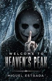 amazon bargain ebooks Heaven's Peak: A Gripping Horror Novel Young Adult/Teen Horror by Miguel Estrada
