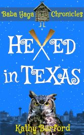 bargain ebooks Hexed in Texas: A Humorous Fantasy Humorous Urban Fantasy by Kathy Burford