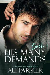 amazon bargain ebooks His Many Demands Contemporary Romance by Ali Parker
