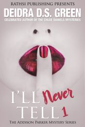 bargain ebooks I'll Never Tell Book 1 African American Mystery Thriller by Deidra D.S. Green