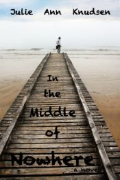 amazon bargain ebooks In the Middle of Nowhere Young Adult/Teen by Julie Ann Knudsen