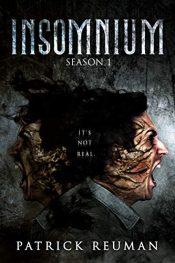 amazon bargain ebooks Insomnium: Season One Horror by Patrick Reuman