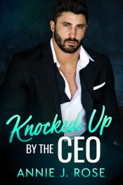 amazon bargain ebooks Knocked Up By The CEO Contemporary Romance by Annie J. Rose